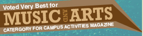 Voted Very Best of Music & Arts, Catergory for Campus Activities Magazine